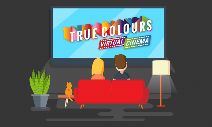 True Colours Virtual Cinema